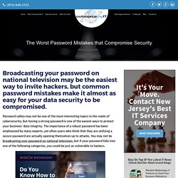 The Worst Password Mistakes that Compromise Security