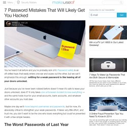 7 Password Mistakes That Will Likely Get You Hacked