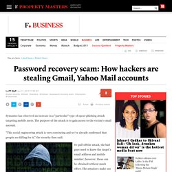 Password recovery scam: How hackers are stealing Gmail, Yahoo Mail accounts