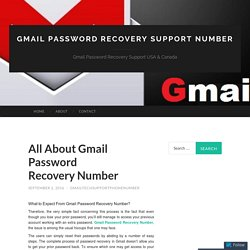 All About Gmail Password Recovery Number