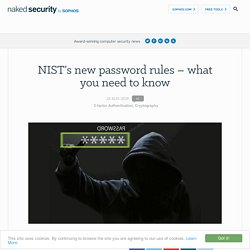 NIST's new password rules – what you need to know – Naked Security