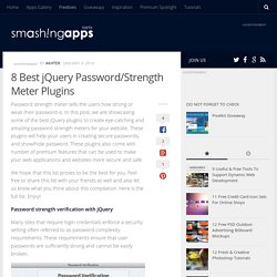 8 Best jQuery Password/Strength Meter Plugins