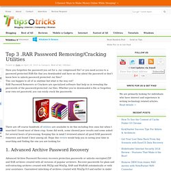 Top 3 .RAR Password Removing/Cracking Utilities | TipsoTricks -