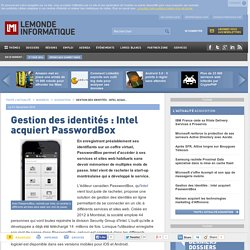 Gestion des identités : Intel acquiert PasswordBox