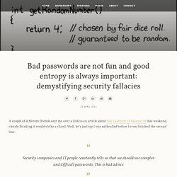 Troy Hunt: Bad passwords are not fun and good entropy is always important: demystifying security fallacies