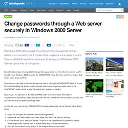 Change passwords through a Web server securely in Windows 2000 Server