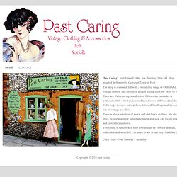 Vintage Clothing, Holt. Norfolk | Past Caring