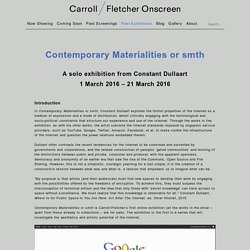 Contemporary Materialities or smth