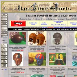 Past Time leather football helmets