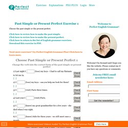 Past Simple or Present Perfect 1