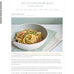 Pasta Carbonara | Beyond [the Plate]