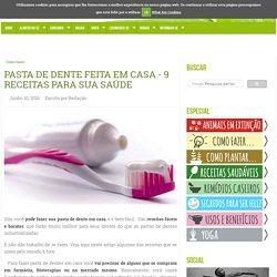Pasta de dente feita em casa - 9 receitas para sua saúde - greenMe.com.br