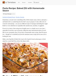 Dinner Recipe: Baked Ziti with Homemade Sauce