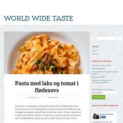 Pasta med laks og tomat i flødesovs