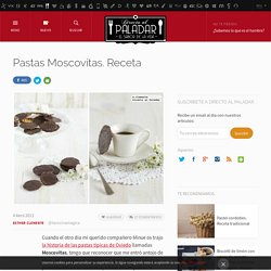 Pastas Moscovitas. Receta
