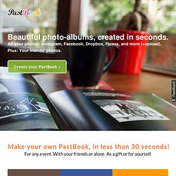 PastBook - The book of your past on social networks. Preorder it now!