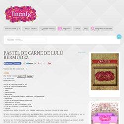Pastel de carne de Lulú Bermúdez