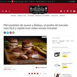 Mini pasteles de queso y Baileys, vídeo receta de cocina fácil, sencilla y deliciosa