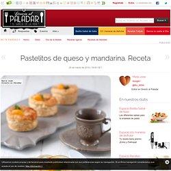 Directo al Paladar - Pastelitos de queso y mandarina. Receta