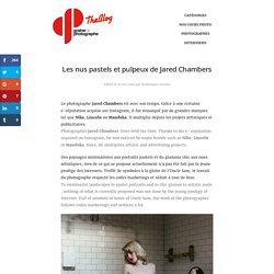 Les Nues Pastels Et Pulpeux De Jared Chambers