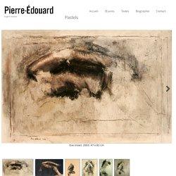 Pastels « Pierre Edouard – Version Française