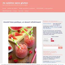 Granité fraise-pastèque, un dessert rafraîchissant