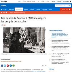 Des poules de Pasteur à l'ARN messager: les progrès des vaccins