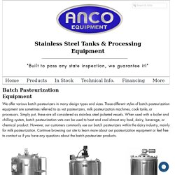 Batch Pasteurization Equipment for Sale