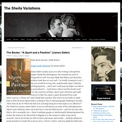 "The Books: ""A Sport and a Pastime"" (James Salter) 