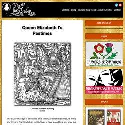 Pastimes of Elizabeth I
