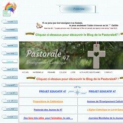 Pastorale DDEC47#propositions