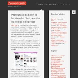PastPages : les archives horaires des Unes des sites d'actualité et de presse
