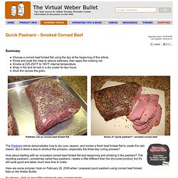 Quick Pastrami - Smoked Corned Beef - The Virtual Weber Bullet