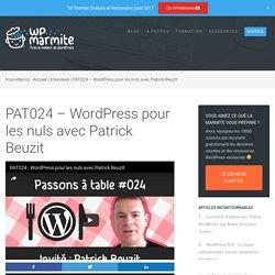 PAT024 - Le livre WordPress pour les nuls avec Patrick Beuzit