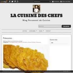 Patacones - La Cuisine des Chefs