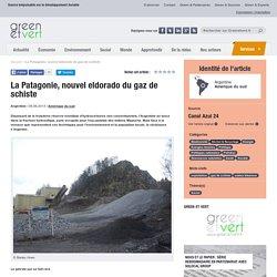 La Patagonie, nouvel eldorado du gaz de schiste