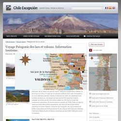 Voyage Patagonie des lacs, Chili : information, tourisme