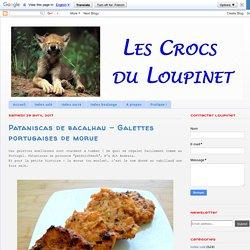 Les Crocs du Loupinet: Pataniscas de bacalhau - Galettes portugaises de morue