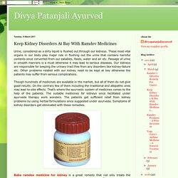 Divya Patanjali Ayurved: Keep Kidney Disorders At Bay With Ramdev Medicines