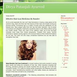 Divya Patanjali Ayurved: Effective Hair-Loss Medicines By Ramdev