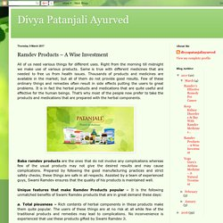 Divya Patanjali Ayurved: Ramdev Products – A Wise Investment