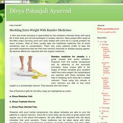 Divya Patanjali Ayurved: Shedding Extra Weight With Ramdev Medicines