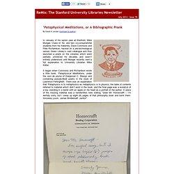 ReMix: 'Pataphysical Meditations, or A Bibliographic Prank