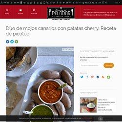 Mojo rojo y verde con patatas cherry. Receta de cocina fácil, sencilla y deliciosa.