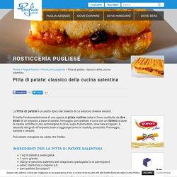 Pitta di patate: classico della cucina salentina - Puglia.com