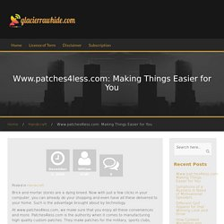 Www.patches4less.com: Making Things Easier for You