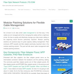 Modular Patching Solutions for Flexible Cable Management