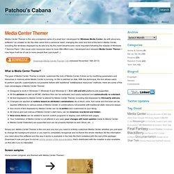 Media Center Themer