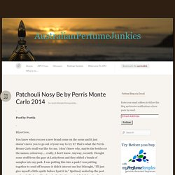Patchouli Nosy Be by Perris Monte Carlo 2014