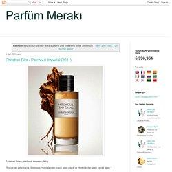 Parfüm Merakı: Patchouli sorgusuna yönelik arama sonuçları